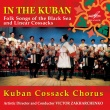 In the Kuban. Folk Songs of the Black Sea and Linear Cossacks