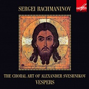 Sergei Rachmaninoff: All-Night Vigil