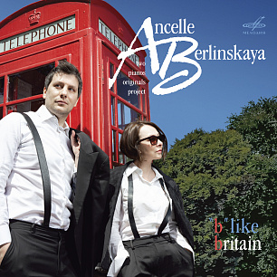 "Людмила Берлинская и Артур Ансель. ""B"" like Britain (1 CD)"