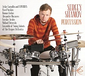 Sergey Shamov, Percussion