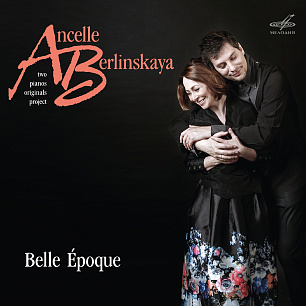 "Людмила Берлинская. Артур Ансель. ""Belle Epoque"" (1 CD)"